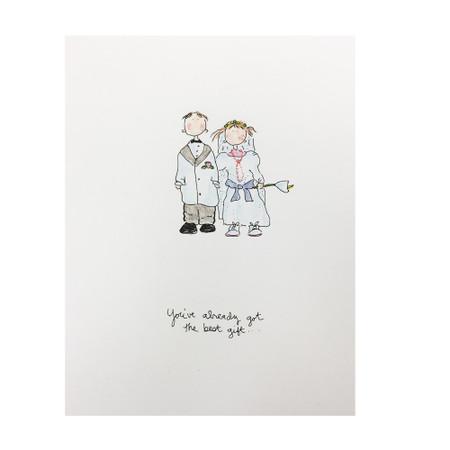 you've already got the best gift wedding card