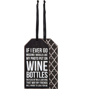 if I ever go missing wine tag