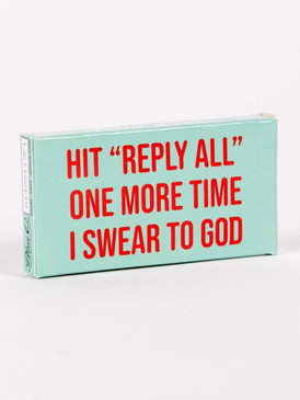 hit reply all gum