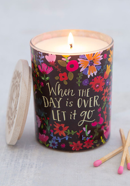 When the day is over, let it go soy candle