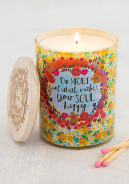 Do more of what makes your soul happy soy candle