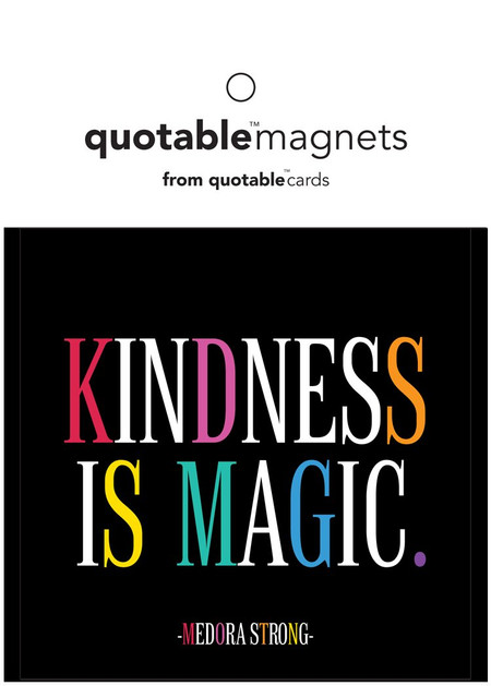 kindness is magic magnet