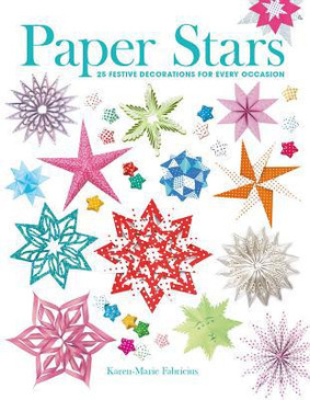 paper stars: 25 decorations for every occasion