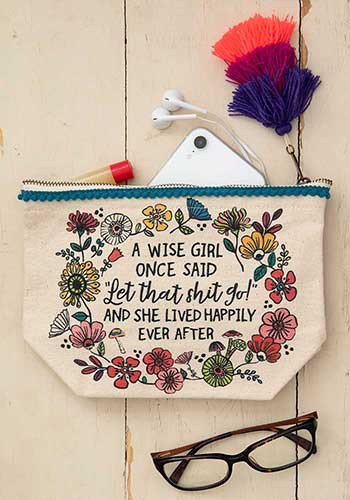 a wise girl once said canvas pouch