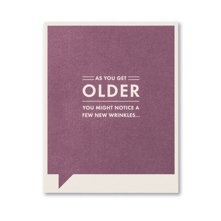 as you get older birthday card, inside