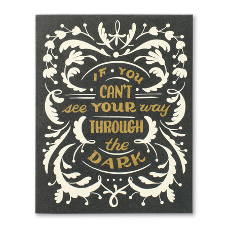 if you can't see your way encouragement card