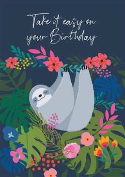take it easy sloth birthday card
