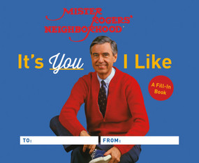 it's you I like - a mister rogers fill in book