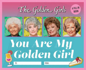 you are my golden girl fill in book