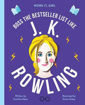 work it, girl:  j. k. rowling book