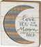 to the moon and back slat sign