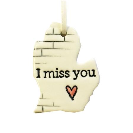 michigan I miss you ceramic ornament