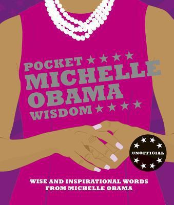 pocket michelle obama wisdom, book, quotes