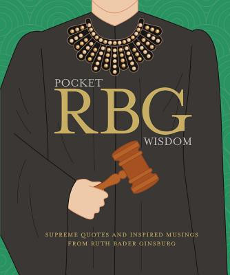 Supreme Quotes and Inspired Musings from Ruth Bader Ginsburg