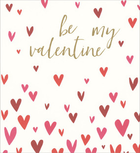 "valentine's day card, hearts, be mine, size: 5"" x 5-1/4"", embellished with brilliant gold foil. Printed on low chlorine pulp from sustainable forests.  Individually cello wrapped with a crisp white envelope."