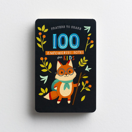 100 Empowering Notes For Kids, prayers to share, scripture, inspiration, cover