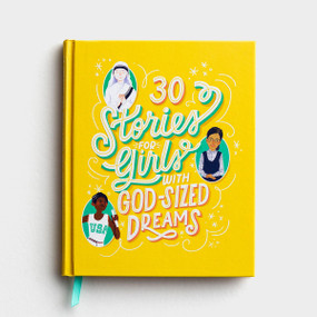 30 Stories for Girls with God-Sized Dreams, inspiring, encouraging, future, brave, front cover
