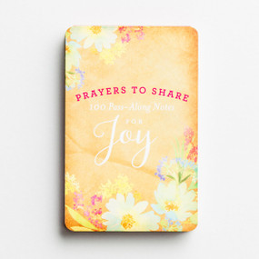 Joy Prayers to Share, 100 Pass-Along Bible Promises, encouraging, devotional, inspiring, front cover