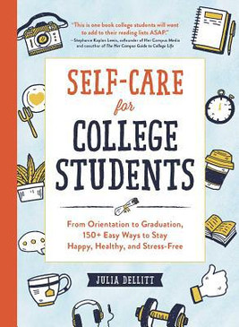 College guide, self card, 150 Ways to Stay Happy, Healthy, and Stress-Free,  advice, hardcover, Page Count: 224, Dimensions: 7.6 x 5.6 x 0.8 inches