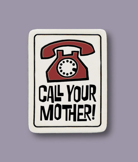 """magnet, call your mother, 2"""" X 2.5"""""""