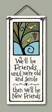 "sign, tile, friends, senile, friends again, 2.75"" x 6.75."""