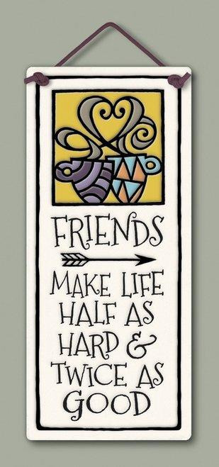 """sign, tile, friends, twice as good, 2.75"""" x 6.75."""""""