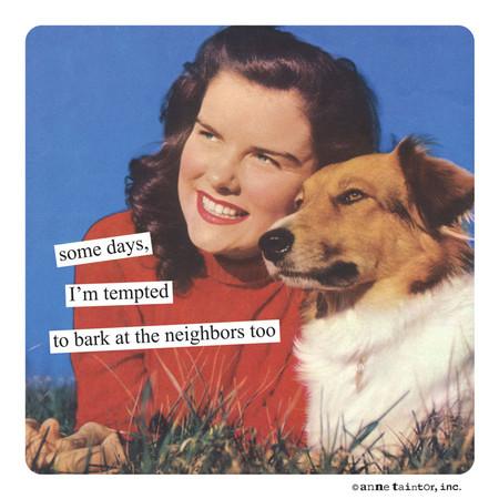 magnet, dog, bark at neighbors, funny, 3 3/8″sq.