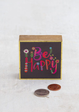 be happy, tiny block, wood with gold foil details,   2.5in L x .875in W x 2.5in H