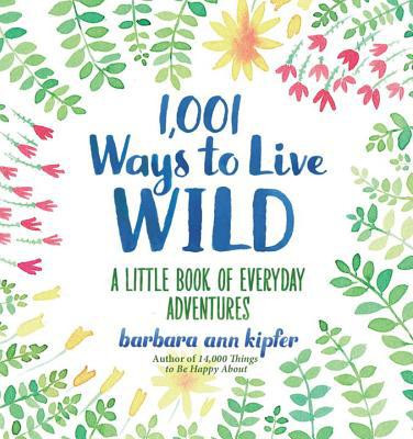 Book, wild,  inspiration, adventurous, happy, fulfilling life, encouraging
