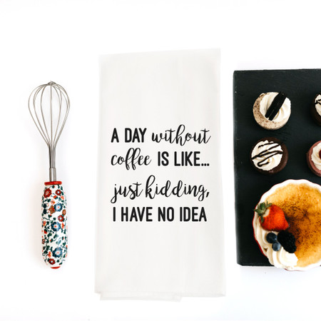 Dish towel, coffee, a day without, funny, cotton, kitchen