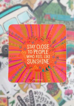 Vinyl sticker, feel like sunshine, 4in diameter