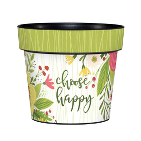 "Art pot, planter, Sentiment: Choose happy Dimensions: 6.25""dia. x 5.5""h"
