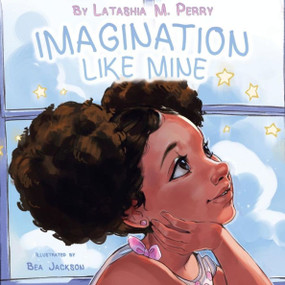 Imagination Like Mine, book, children, self-expression, confidence, paperback, Age Range: 4 - 8 Years, front cover