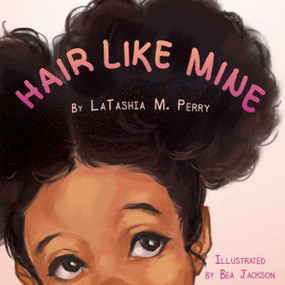 Hair Like Mine, book, children, paperback, Age Range: 4 - 8 Years, front cover