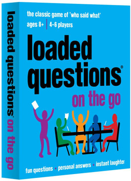 loaded questions on the go