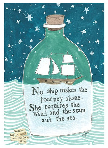 No ship makes the journey alone. She requires the wind and the stars and the sea.  Encouragement, Size: 4 1/2 x 6 1/4, recycled paper