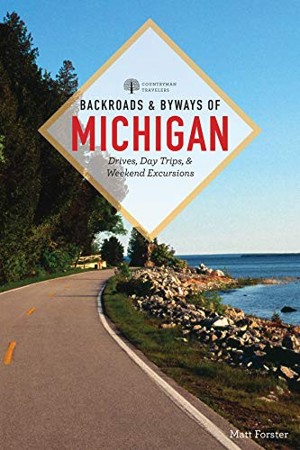backroads and byways of michigan