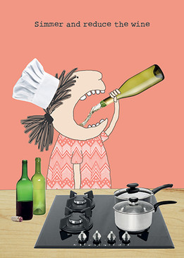 simmer and reduce the wine birthday card