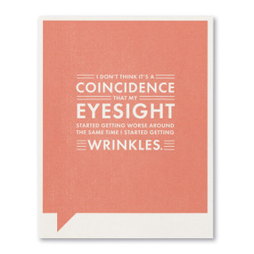 coincidence eyesight wrinkles birthday card