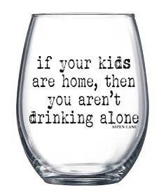kids are home stemless wine glass, 21 oz