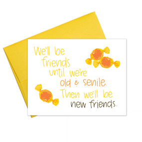 old and senile friendship card, humorous