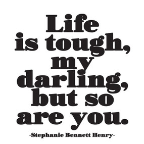 life is tough encouragement card