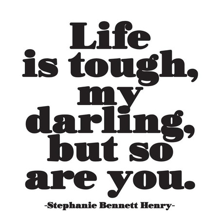 life is tough encouragement card