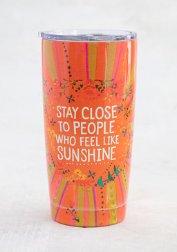 stay close to sunshine tumbler