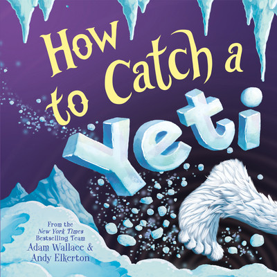 how to catch a yeti, kid's book