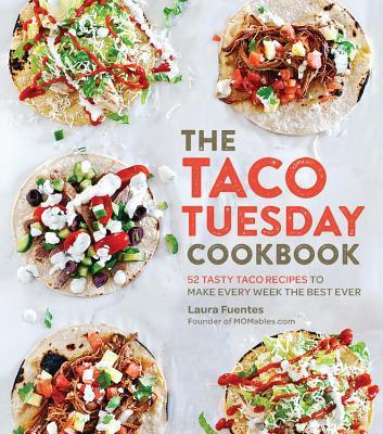 the taco tuesday cookbook