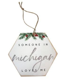 someone in michigan loves me ornament