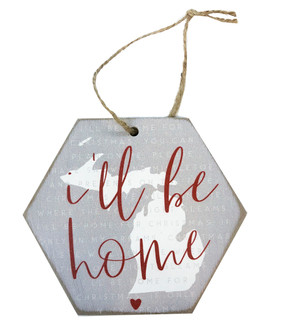 I'll be home michigan ornament