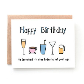 stay hydrated birthday card