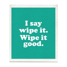 wipe it good dishcloth, Devo
